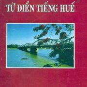 tu-dien-tieng-hue-mo-te-rang-rua